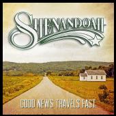 Shenandoah CD- Good News Travels Fast