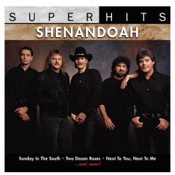 Shenandoah CD- Super Hits